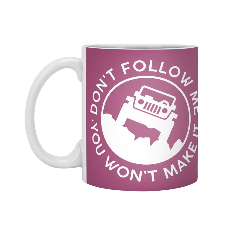 Follow The Leader! Accessories Standard Mug by JeepVIPClub's Artist Shop