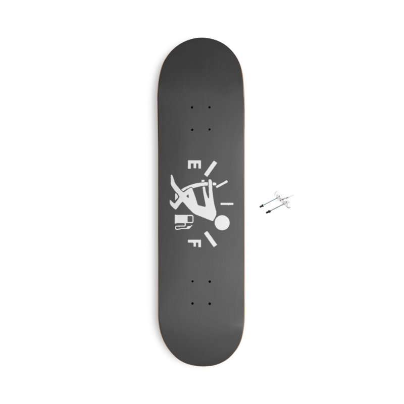 Get Your Fill! Accessories With Hanging Hardware Skateboard by JeepVIPClub's Artist Shop