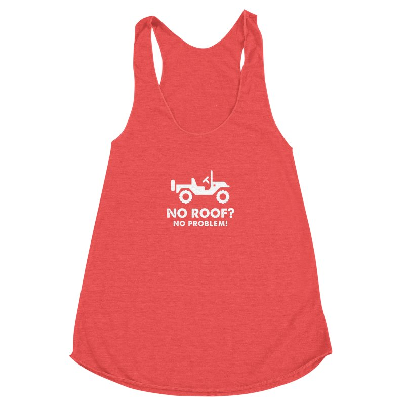 No Roof? No Problem! Women's Racerback Triblend Tank by JeepVIPClub's Artist Shop