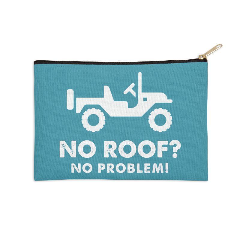 No Roof? No Problem! Accessories Zip Pouch by JeepVIPClub's Artist Shop