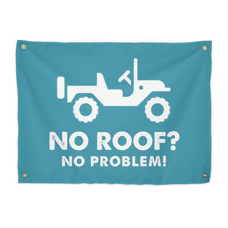 No Roof? No Problem! Home Tapestry by JeepVIPClub's Artist Shop