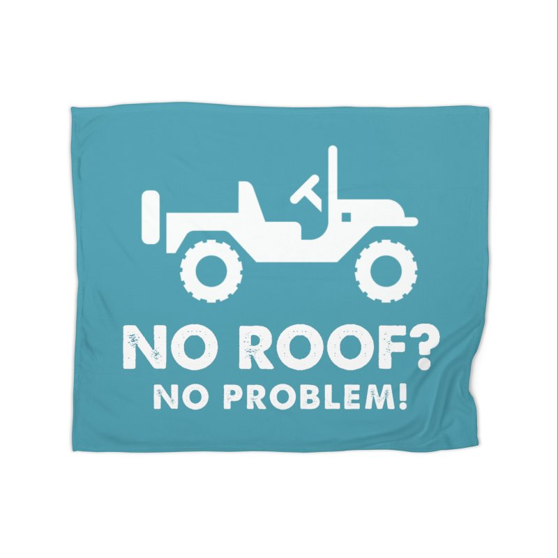 No Roof? No Problem! Home Fleece Blanket Blanket by JeepVIPClub's Artist Shop