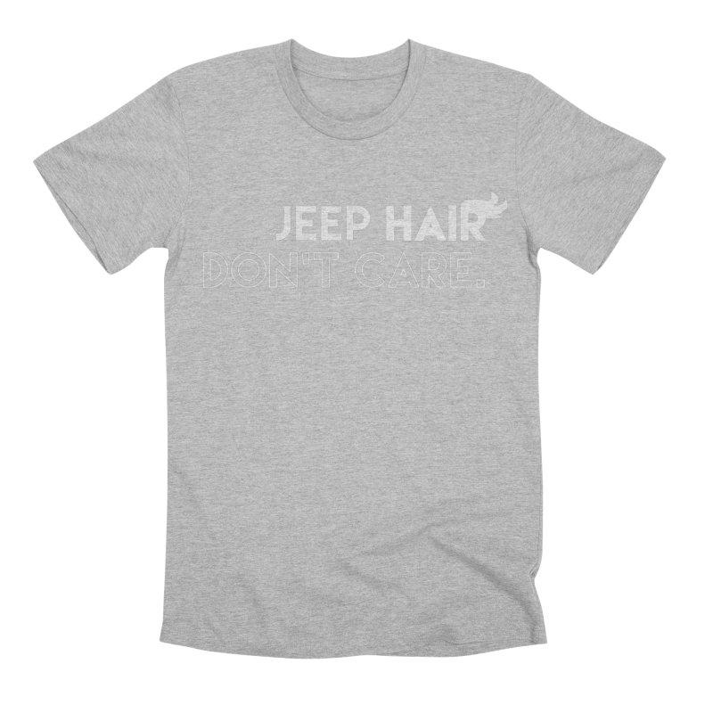 Jeep Hair Don't Care. Men's Premium T-Shirt by JeepVIPClub's Artist Shop