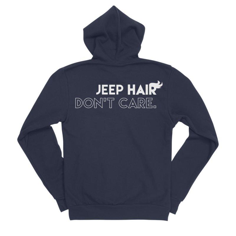 Jeep Hair Don't Care. Men's Sponge Fleece Zip-Up Hoody by JeepVIPClub's Artist Shop