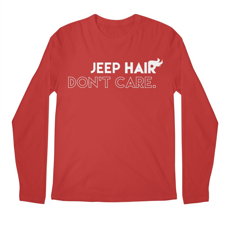 Jeep Hair Don't Care. Men's Regular Longsleeve T-Shirt by JeepVIPClub's Artist Shop