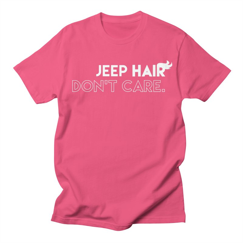 Jeep Hair Don't Care. Men's Regular T-Shirt by JeepVIPClub's Artist Shop