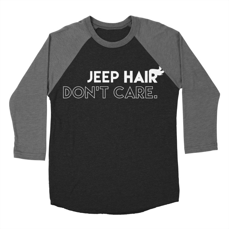 Jeep Hair Don't Care. Men's Baseball Triblend Longsleeve T-Shirt by JeepVIPClub's Artist Shop