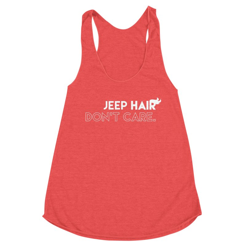 Jeep Hair Don't Care. Women's Tank by JeepVIPClub's Artist Shop