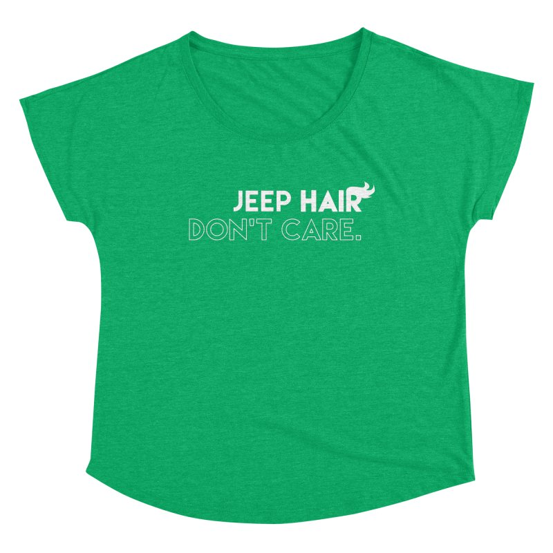 Jeep Hair Don't Care. Women's Dolman Scoop Neck by JeepVIPClub's Artist Shop