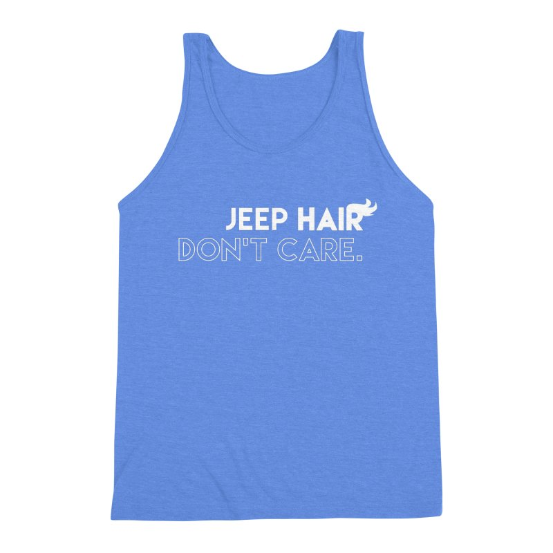 Jeep Hair Don't Care. Men's Triblend Tank by JeepVIPClub's Artist Shop