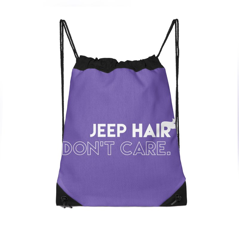 Jeep Hair Don't Care. Accessories Drawstring Bag Bag by JeepVIPClub's Artist Shop