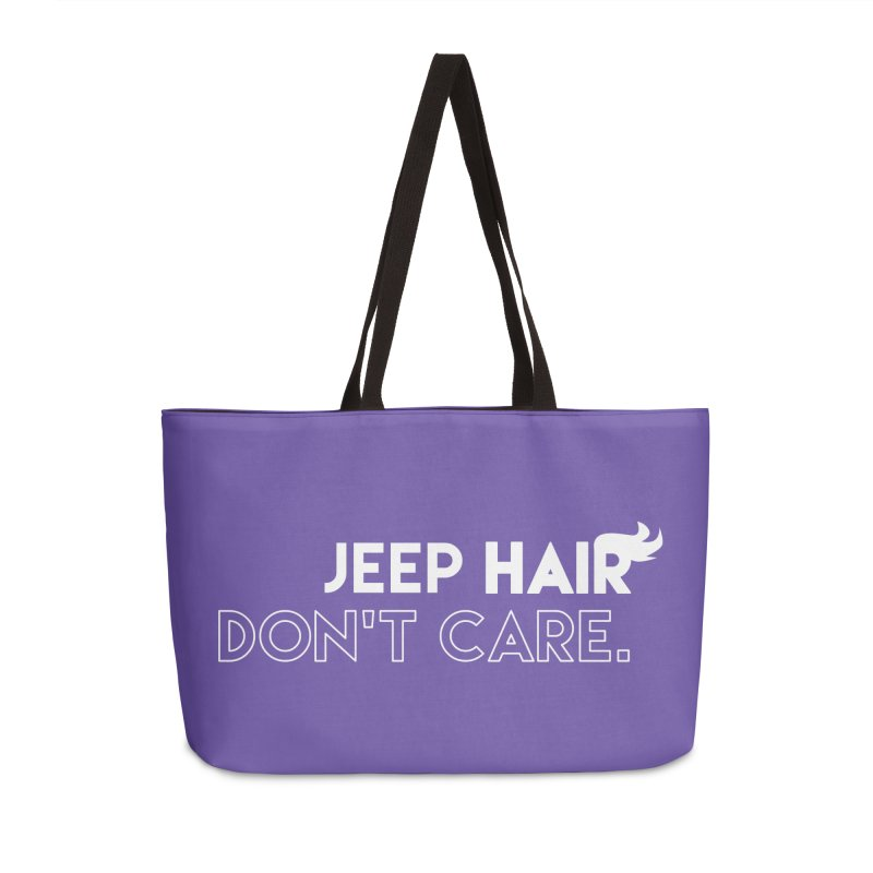 Jeep Hair Don't Care. Accessories Weekender Bag Bag by JeepVIPClub's Artist Shop