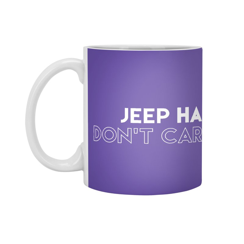 Accessories None by JeepVIPClub's Artist Shop