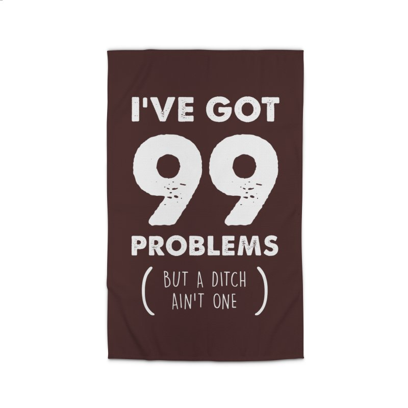99 Problems by a Ditch Ain't One! Home Rug by JeepVIPClub's Artist Shop