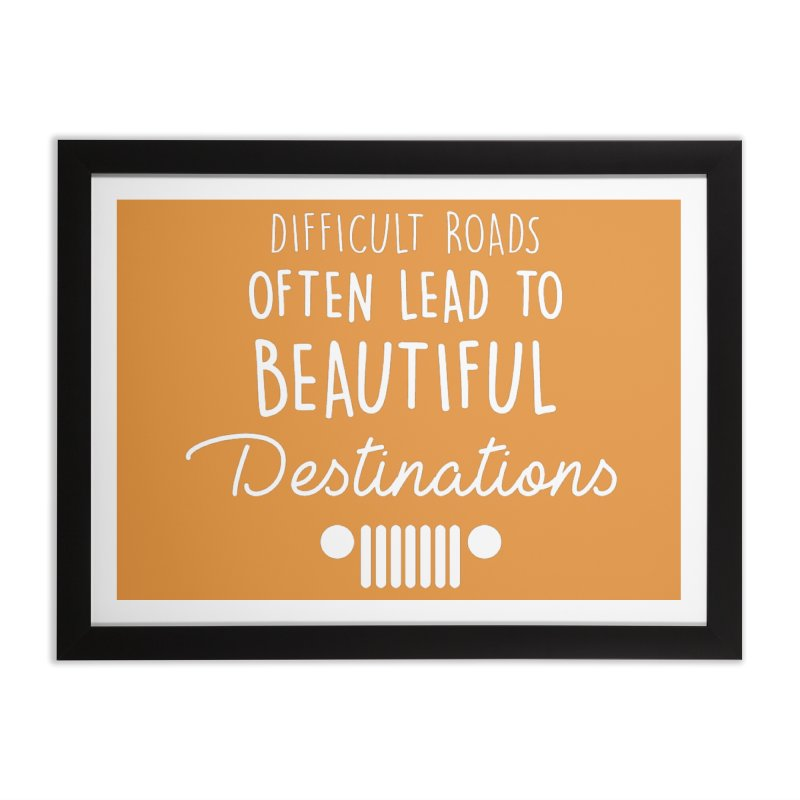 Beautiful Destinations Home Framed Fine Art Print by JeepVIPClub's Artist Shop