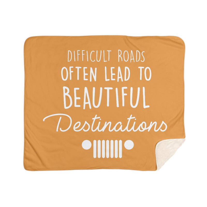 Beautiful Destinations Home Sherpa Blanket Blanket by JeepVIPClub's Artist Shop