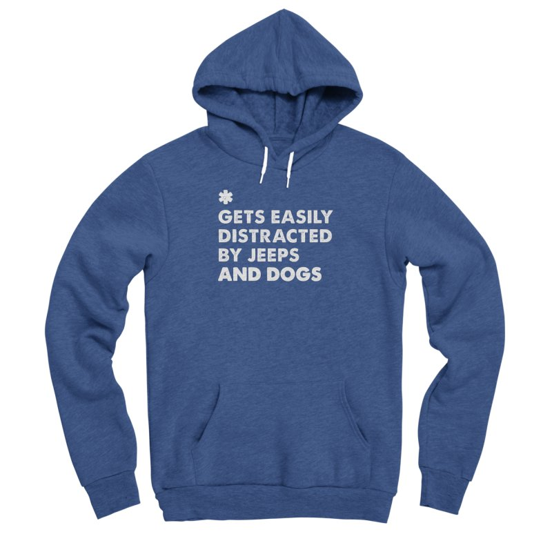 *Gets Easily Distracted by Jeeps and Dogs Women's Sponge Fleece Pullover Hoody by JeepVIPClub's Artist Shop