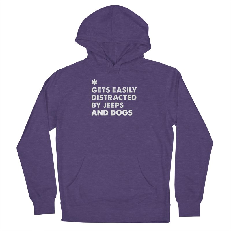 *Gets Easily Distracted by Jeeps and Dogs Men's French Terry Pullover Hoody by JeepVIPClub's Artist Shop