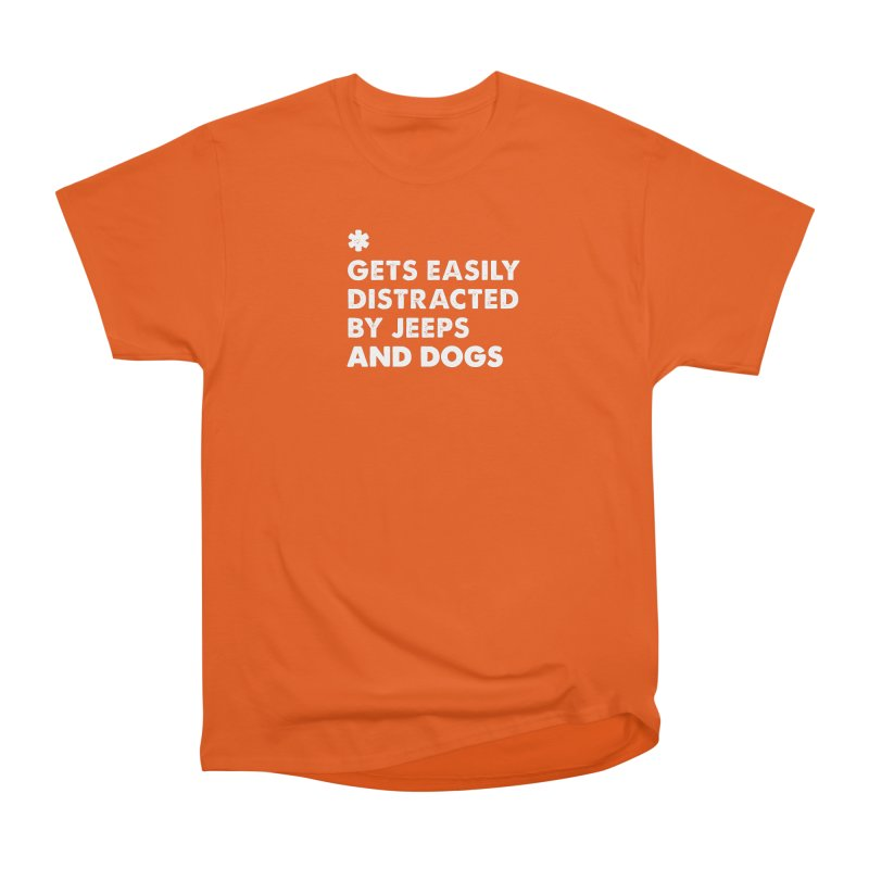 *Gets Easily Distracted by Jeeps and Dogs Men's T-Shirt by JeepVIPClub's Artist Shop