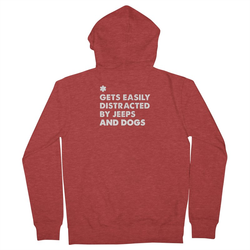 *Gets Easily Distracted by Jeeps and Dogs Men's French Terry Zip-Up Hoody by JeepVIPClub's Artist Shop