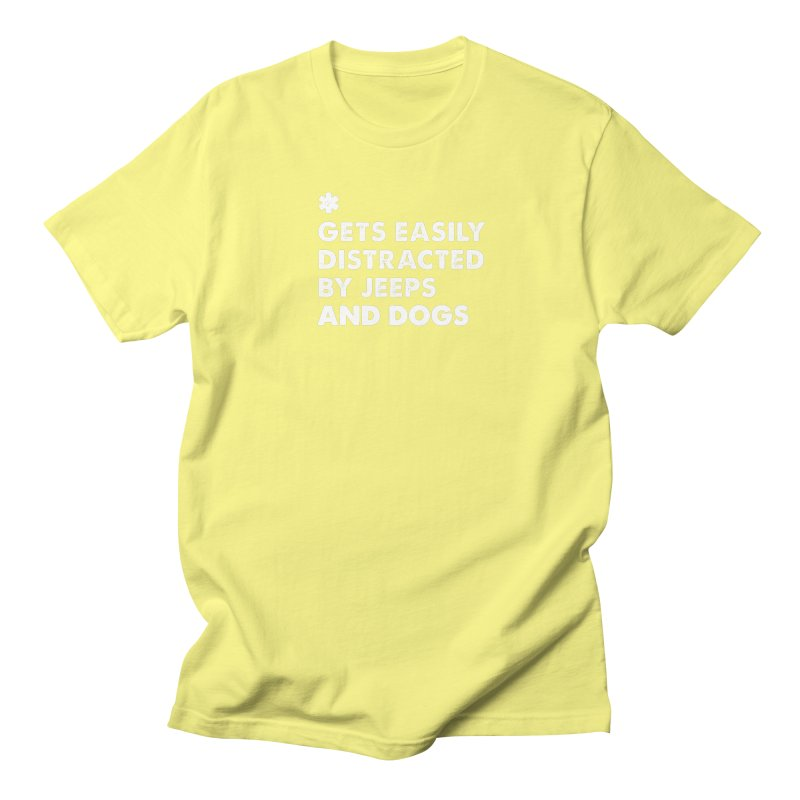 *Gets Easily Distracted by Jeeps and Dogs Men's Regular T-Shirt by JeepVIPClub's Artist Shop