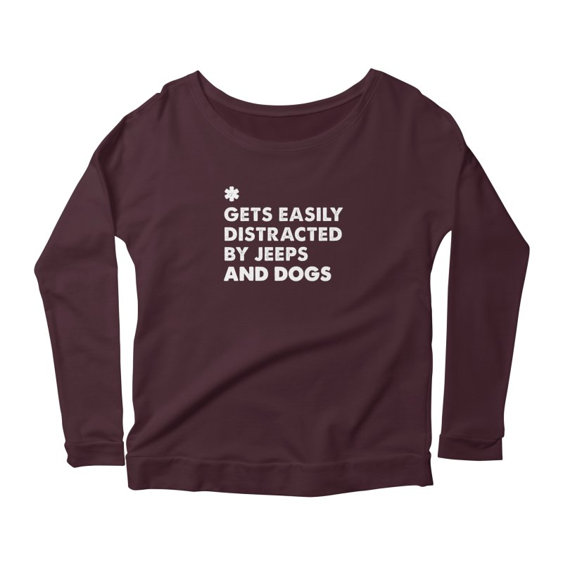 *Gets Easily Distracted by Jeeps and Dogs Women's Longsleeve T-Shirt by JeepVIPClub's Artist Shop