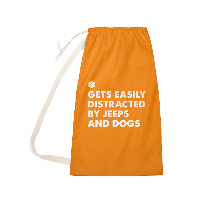 *Gets Easily Distracted by Jeeps and Dogs Accessories Laundry Bag Bag by JeepVIPClub's Artist Shop