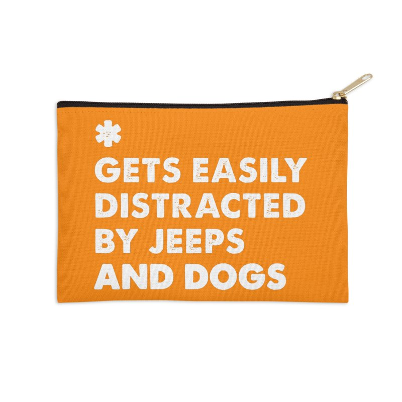 *Gets Easily Distracted by Jeeps and Dogs Accessories Zip Pouch by JeepVIPClub's Artist Shop