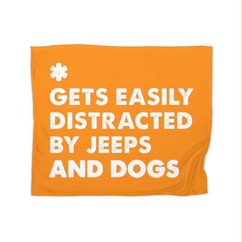 *Gets Easily Distracted by Jeeps and Dogs Home Fleece Blanket Blanket by JeepVIPClub's Artist Shop