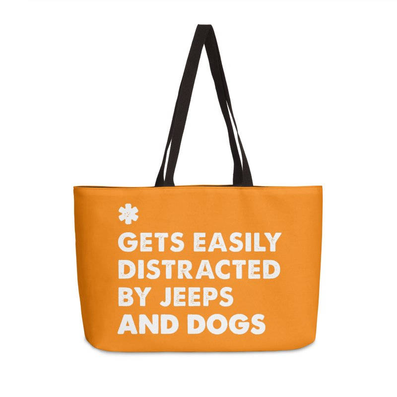 *Gets Easily Distracted by Jeeps and Dogs Accessories Weekender Bag Bag by JeepVIPClub's Artist Shop
