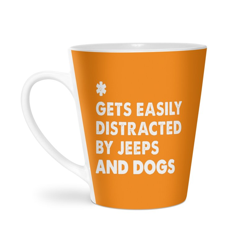 *Gets Easily Distracted by Jeeps and Dogs Accessories Latte Mug by JeepVIPClub's Artist Shop