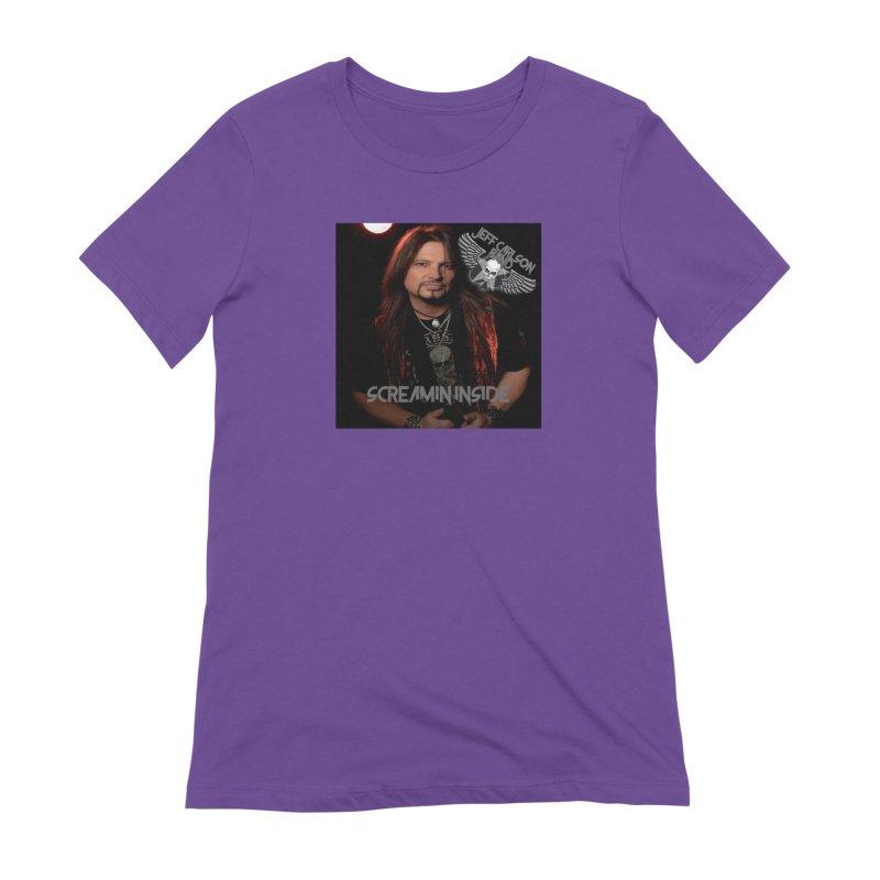 Screamin' Inside Women's Extra Soft T-Shirt by JeffCarlsonBand's Artist Shop