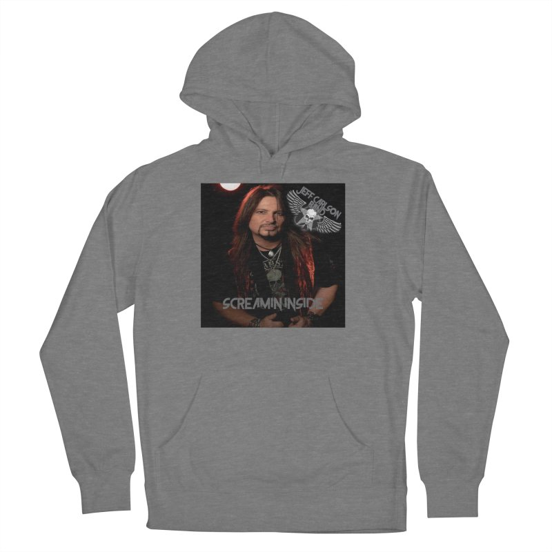 Screamin' Inside Men's French Terry Pullover Hoody by JeffCarlsonBand's Artist Shop