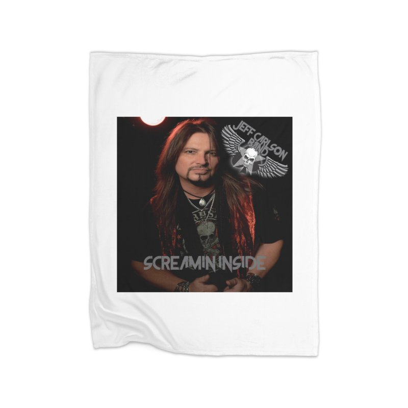 Screamin' Inside Home Fleece Blanket Blanket by JeffCarlsonBand's Artist Shop