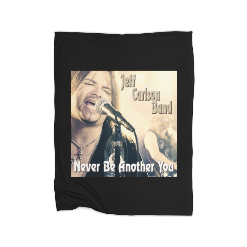 """Jeff Carlson Band """"Never Be Another You"""" Home Blanket by JeffCarlsonBand's Artist Shop"""