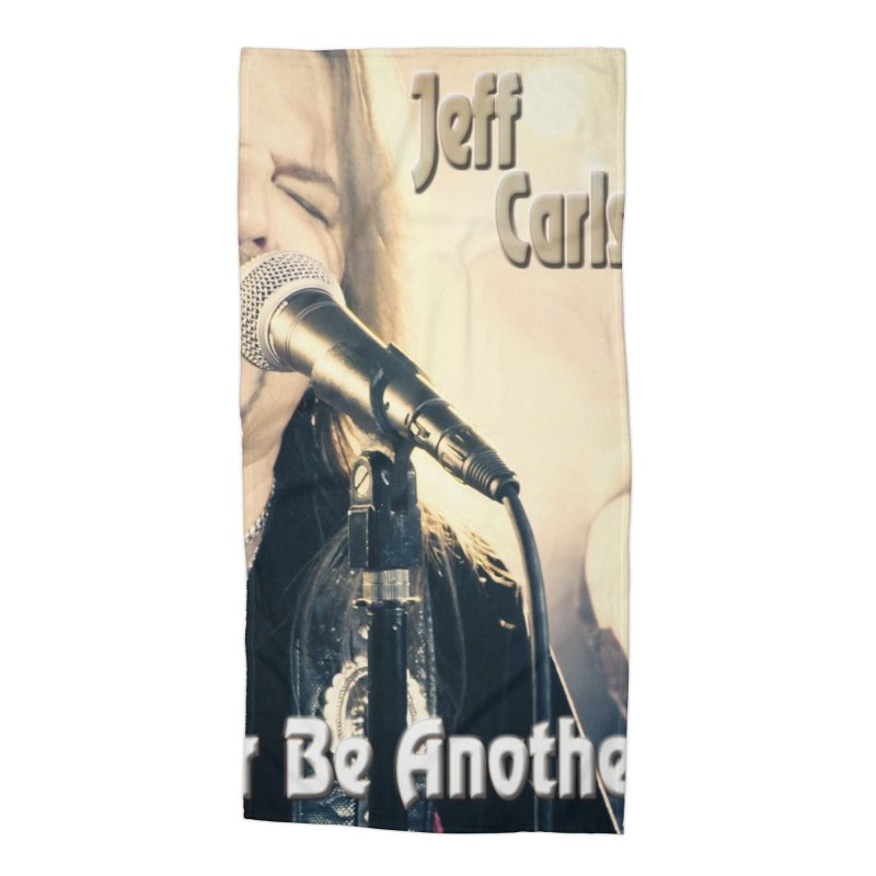 """Jeff Carlson Band """"Never Be Another You"""" Accessories Beach Towel by JeffCarlsonBand's Artist Shop"""