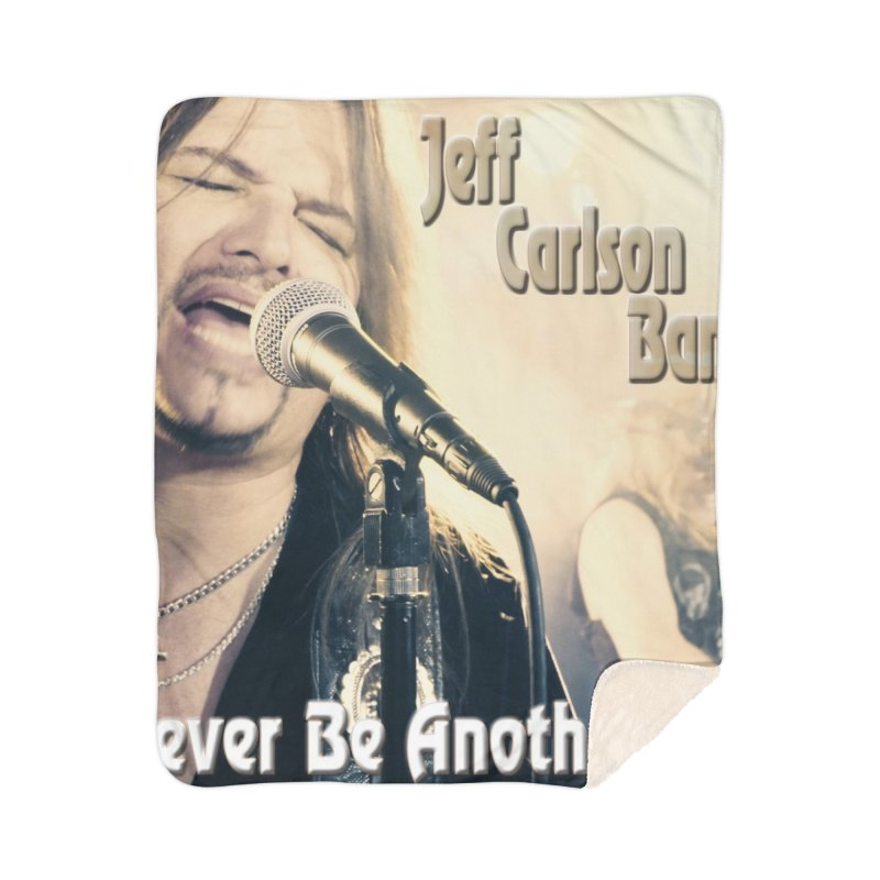 """Jeff Carlson Band """"Never Be Another You"""" Home Sherpa Blanket Blanket by JeffCarlsonBand's Artist Shop"""