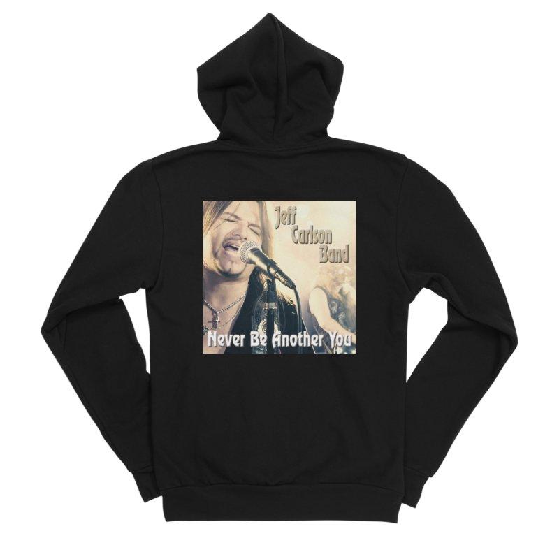 "Jeff Carlson Band ""Never Be Another You"" Women's Sponge Fleece Zip-Up Hoody by JeffCarlsonBand's Artist Shop"