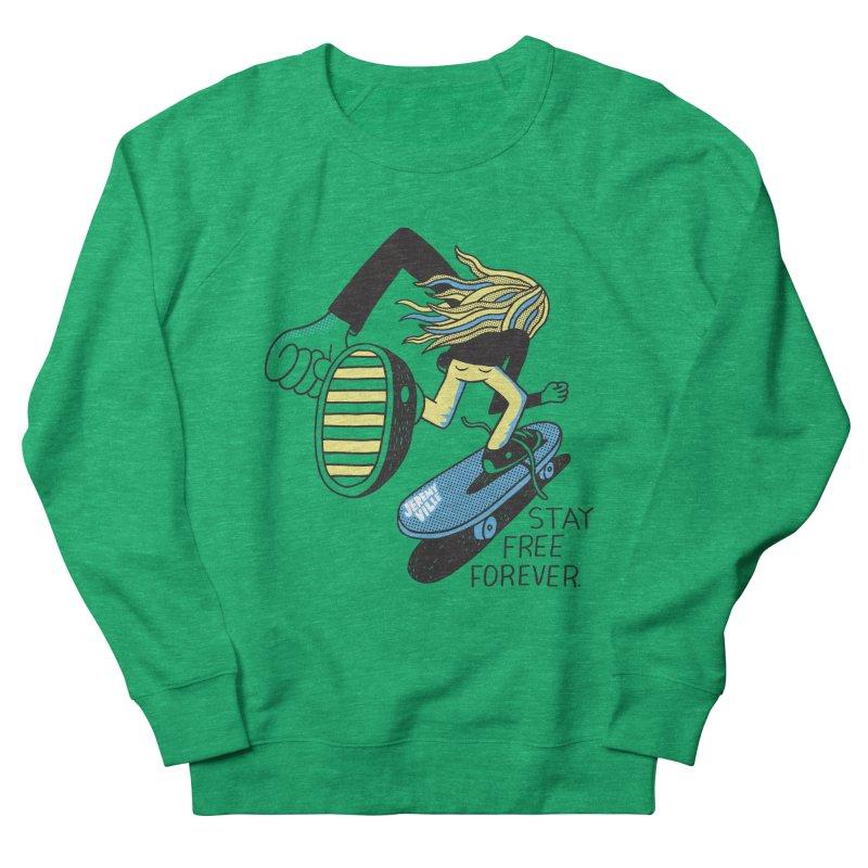 Stay Free Forever Men's Sweatshirt by Jeremyville's Artist Shop