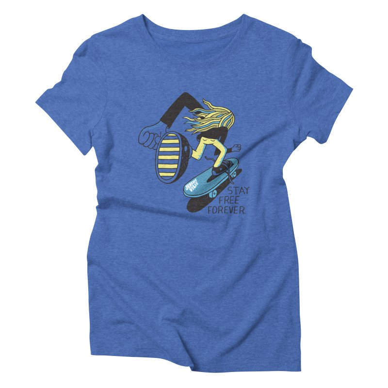 Stay Free Forever Women's Triblend T-Shirt by Jeremyville's Artist Shop