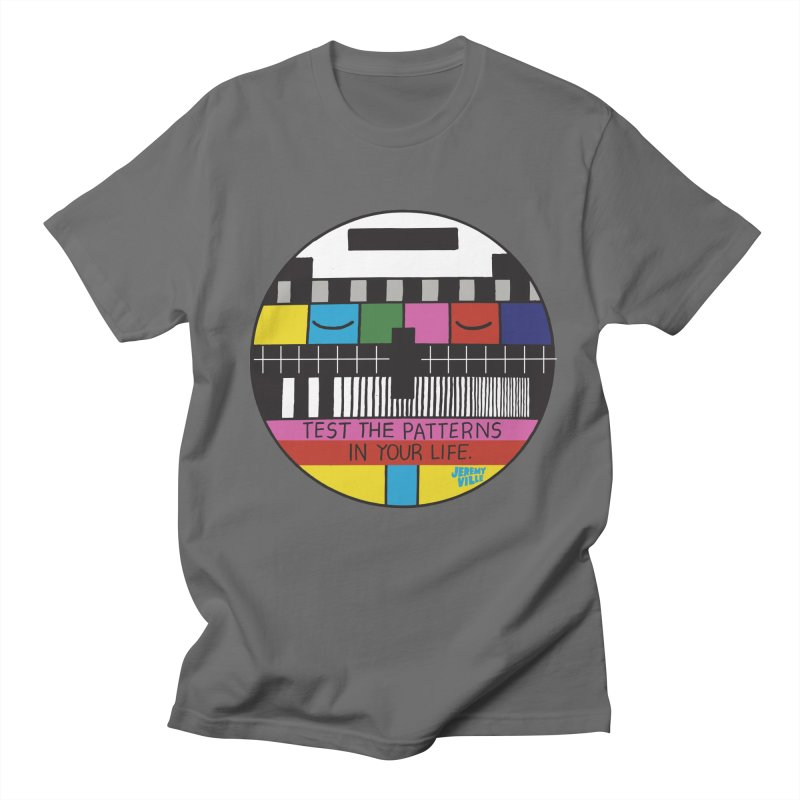 Test the Patterns in Your Life Men's T-shirt by Jeremyville's Artist Shop