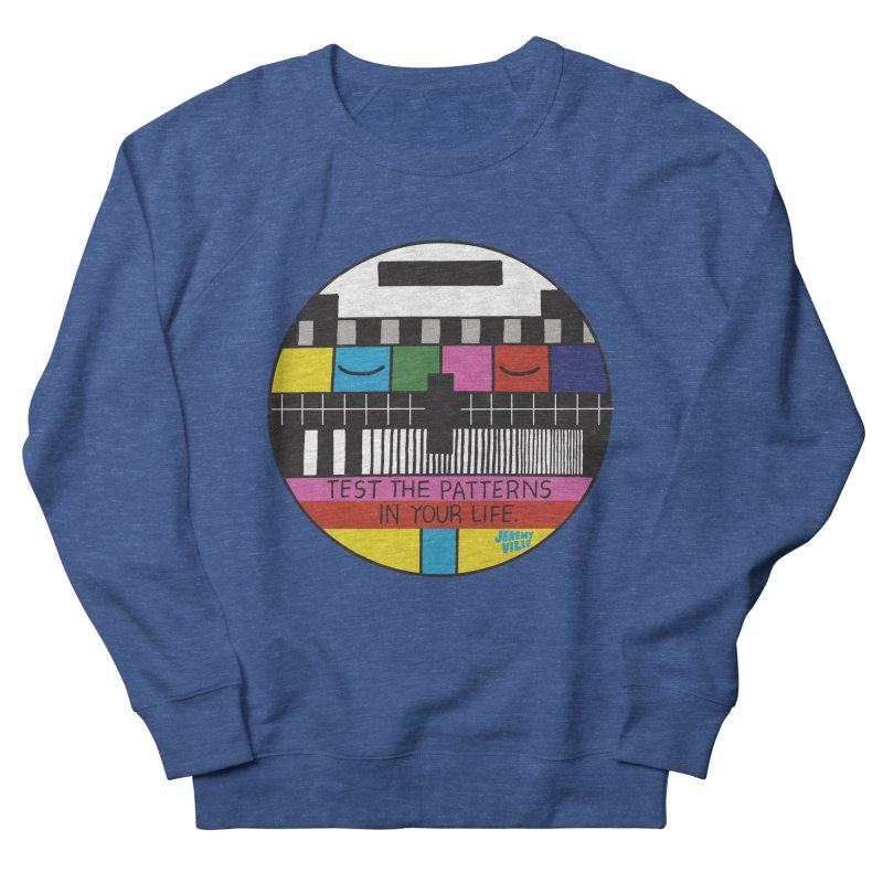 Test the Patterns in Your Life Men's French Terry Sweatshirt by Jeremyville's Artist Shop