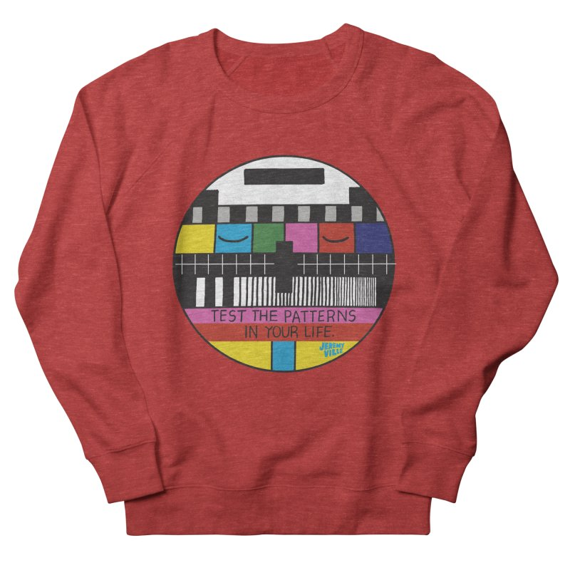 Test the Patterns in Your Life Men's French Terry Sweatshirt by Jeremyville