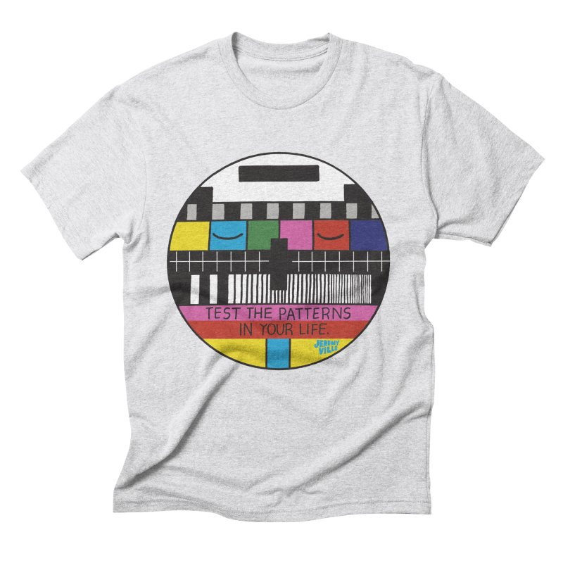 Test the Patterns in Your Life Men's Triblend T-Shirt by Jeremyville