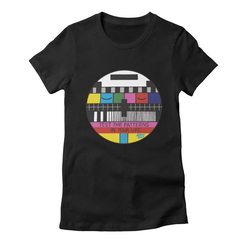 Test the Patterns in Your Life Women's Fitted T-Shirt by Jeremyville's Artist Shop