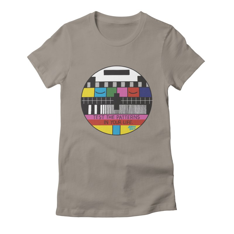 Test the Patterns in Your Life Women's Fitted T-Shirt by Jeremyville