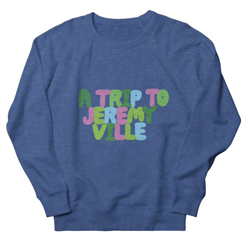 A Trip to Jeremyville Women's French Terry Sweatshirt by Jeremyville
