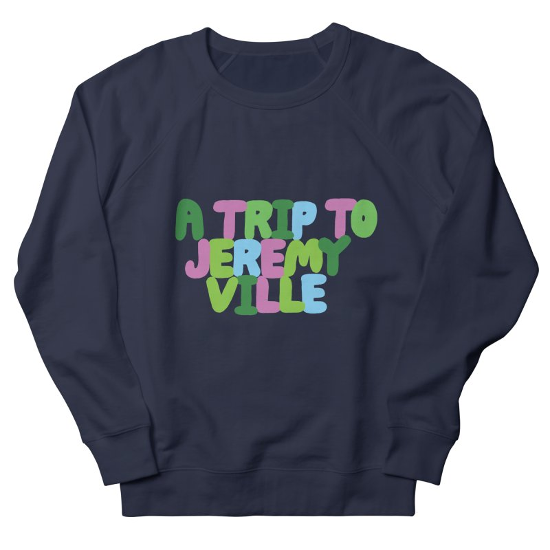 A Trip to Jeremyville Men's French Terry Sweatshirt by Jeremyville