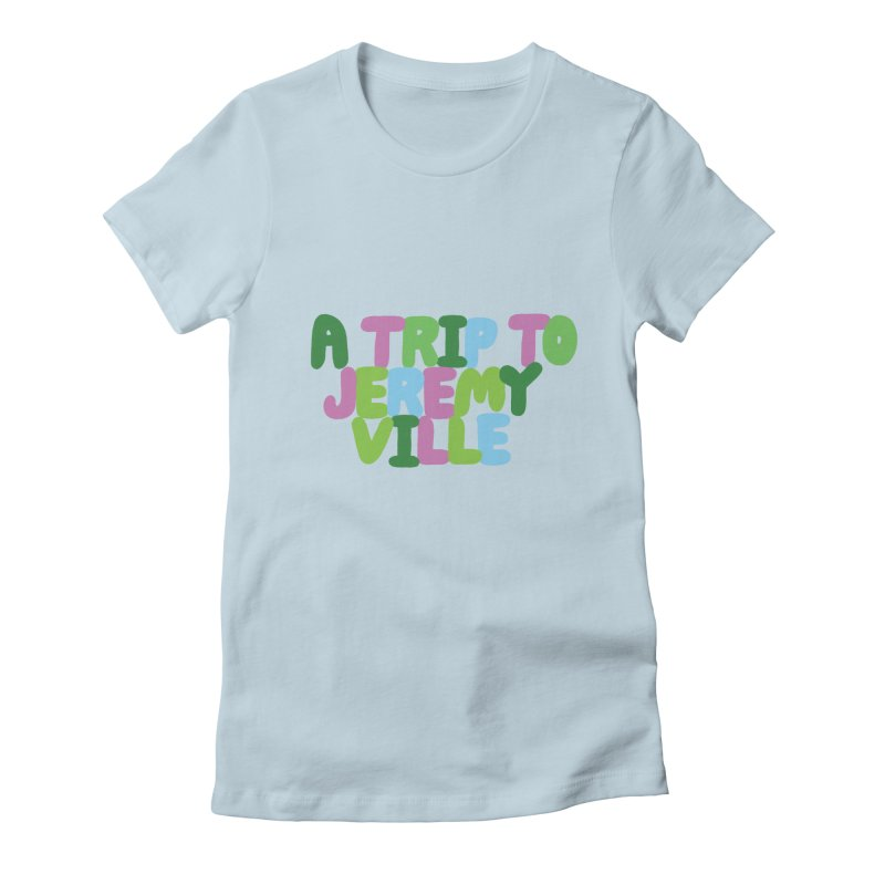 A Trip to Jeremyville Women's Fitted T-Shirt by Jeremyville's Artist Shop