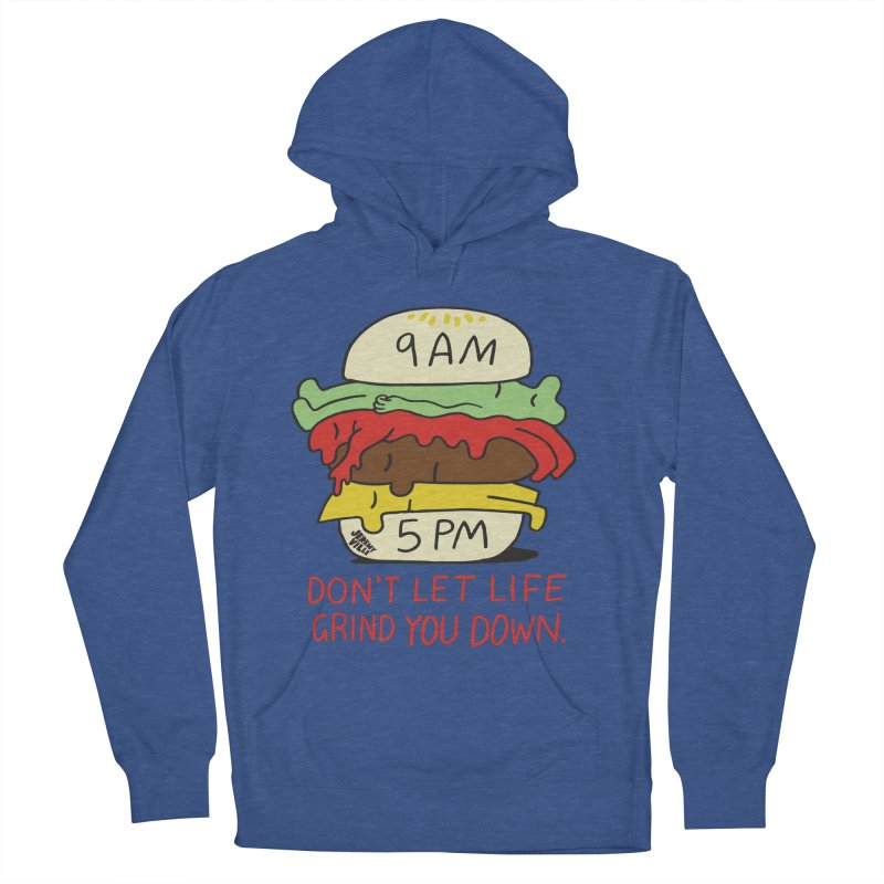 Don't Let Life Grind You Down Women's Pullover Hoody by Jeremyville's Artist Shop